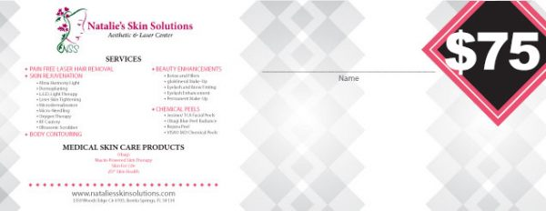 $75 Natalies Skin Solutions Gift Certificate