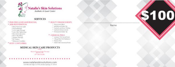 $100 Natalies Skin Solutions Gift Certificate